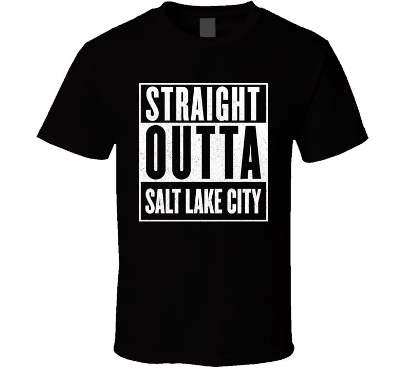 Straight Outta Salt Lake City Hip Hop Rap Movie T Shirt