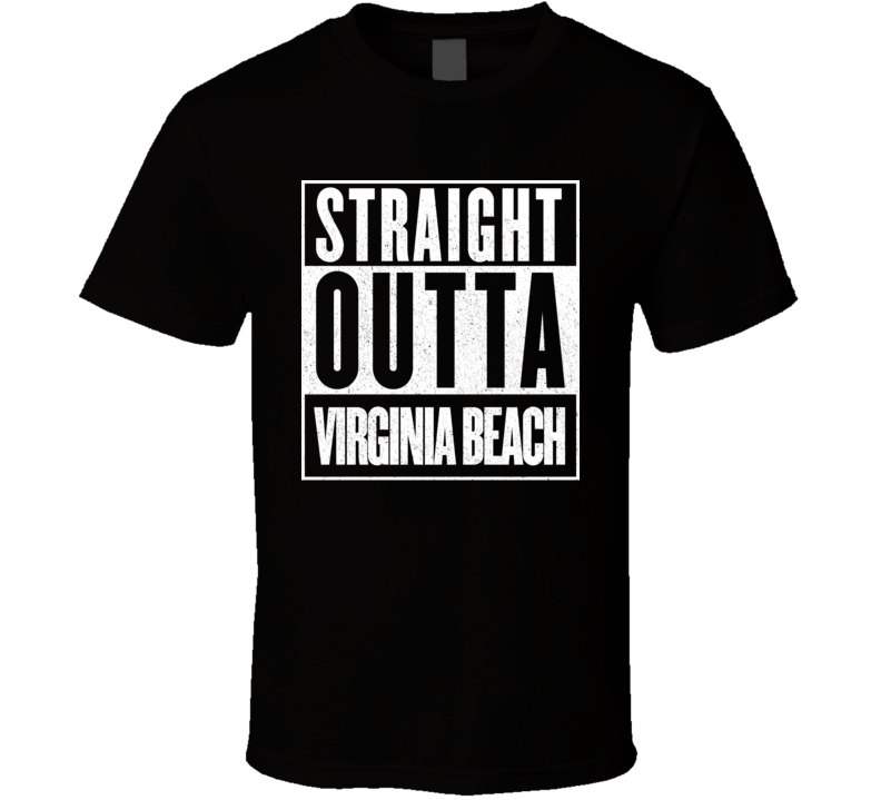 Straight Outta Virginia Beach Hip Hop Rap Movie T Shirt