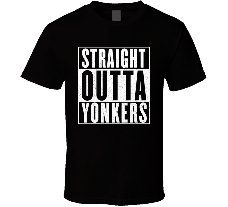 Straight Outta Yonkers Hip Hop Rap Movie T Shirt