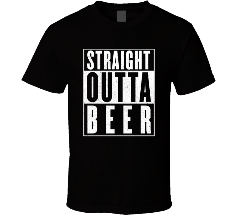 Straight Outta Beer Funny Hip Hop Rap Movie T Shirt