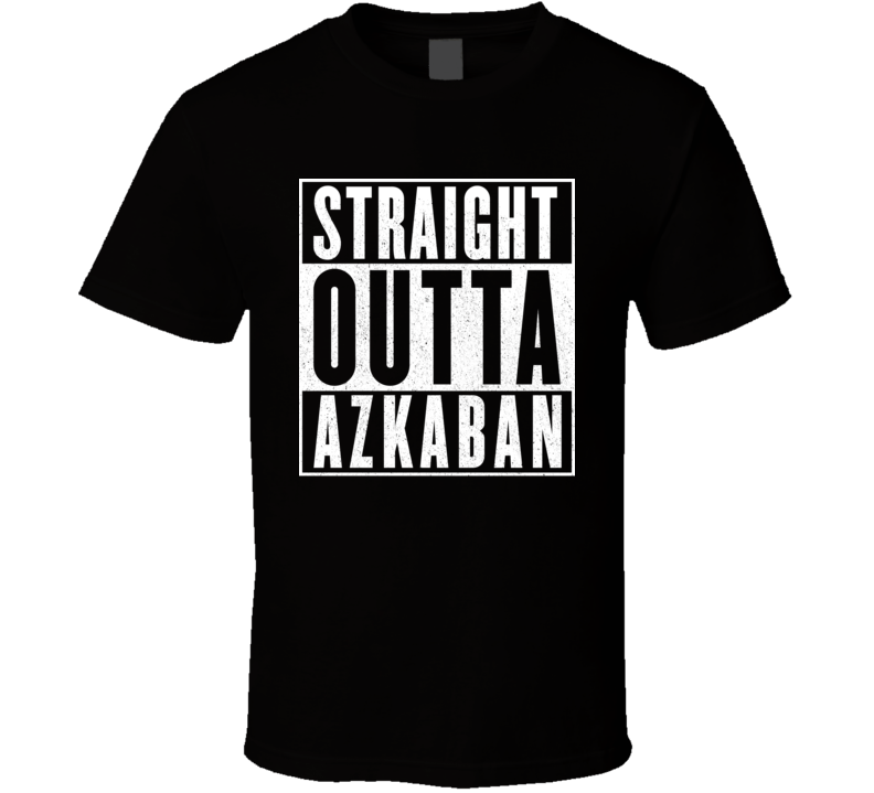 Straight Outta Azkaban Funny Harry Potter T Shirt