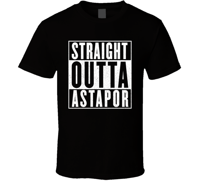 Straight Outta Astapor Funny Game Of Thrones GoT Meme T Shirt