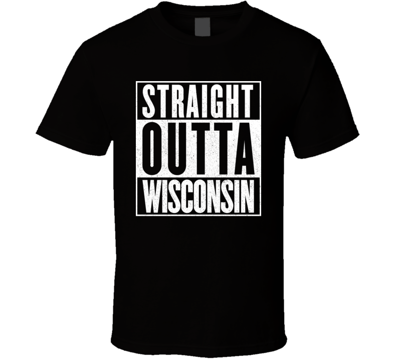 Straight Outta Wisconsin Hip Hop Parody T Shirt