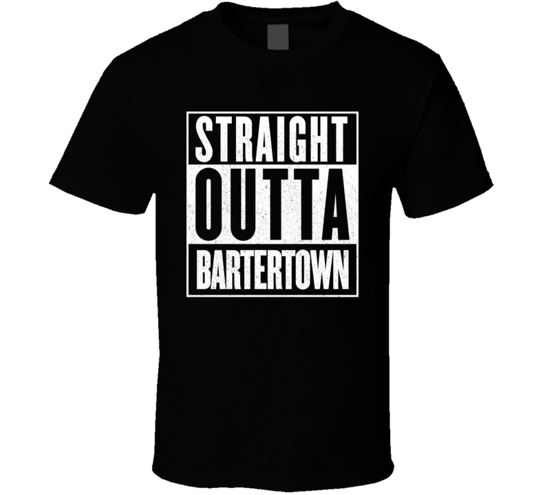 Straight Outta Bartertown Mad Max Parody T Shirt