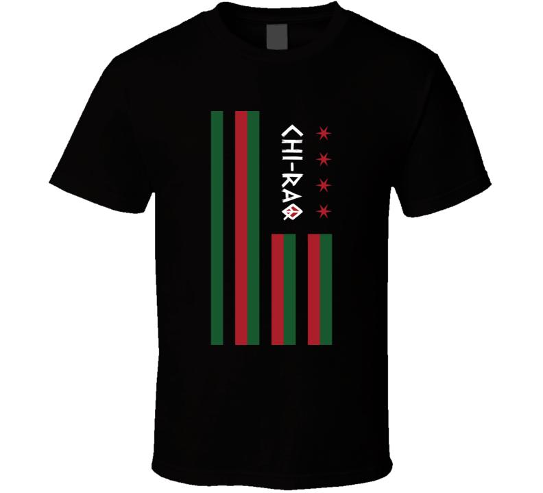 Chiraq Chi Raq 2015 Chicago Flag T Shirt
