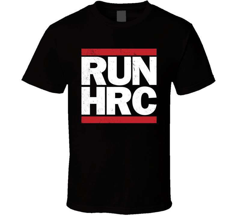 Run HRC Funny Hilliary Clinton Presidential Election Worn Look T Shirt