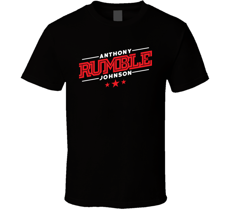 Anthony Rumble Johnson MMA Fighting T Shirt
