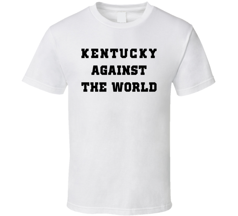 Kentucky Against The World Varisty White T Shirt