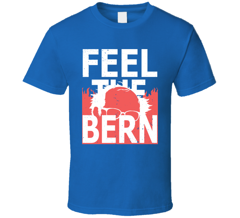 Feel The Bern Bernie Sanders Presidential Campaign Worn Look T Shirt