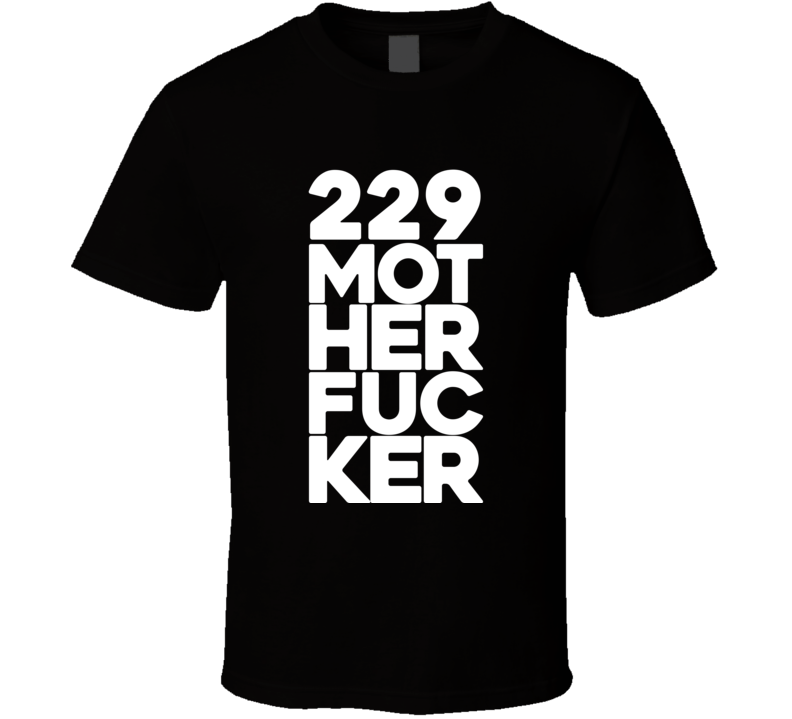 229 Mother Fucker Nate Nike Diaz Motherfucker MMA T Shirt