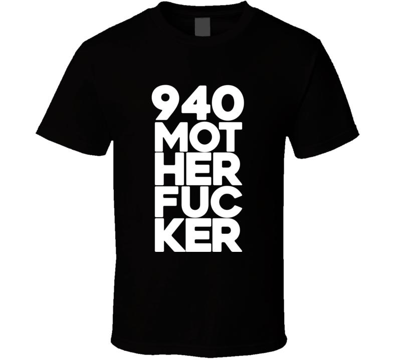 940 Mother Fucker Nate Nike Diaz Motherfucker MMA T Shirt