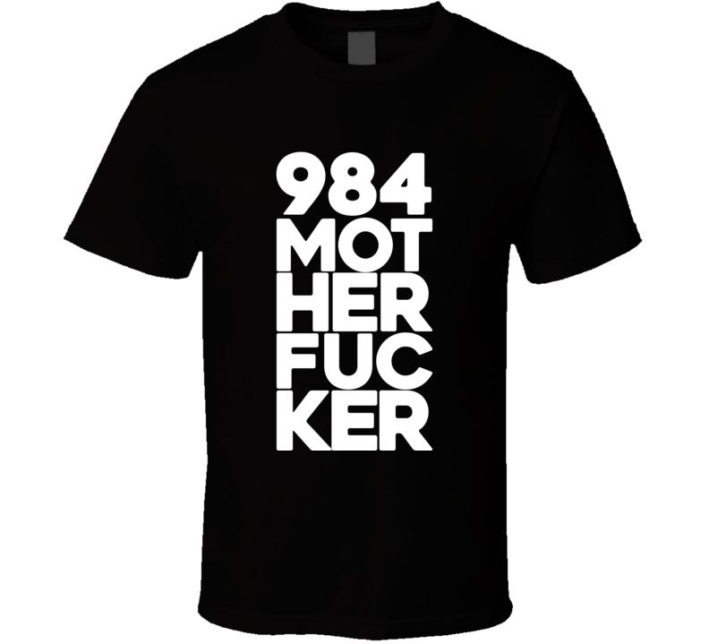 984 Mother Fucker Nate Nike Diaz Motherfucker MMA T Shirt