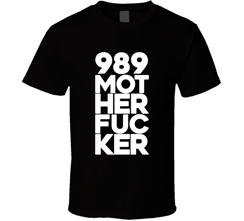 989 Mother Fucker Nate Nick Diaz Motherfucker MMA T Shirt