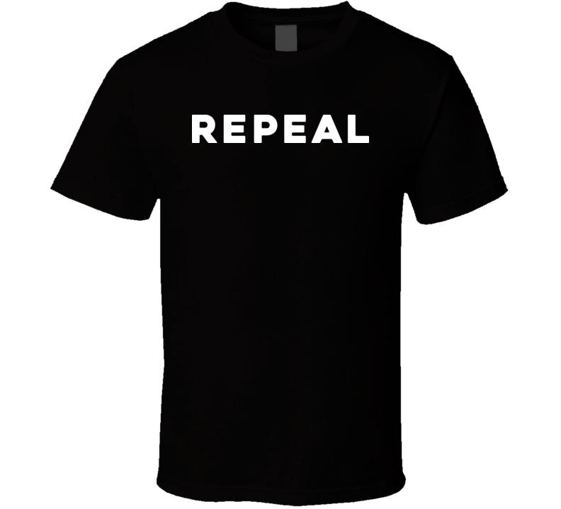 Repeal T Shirt