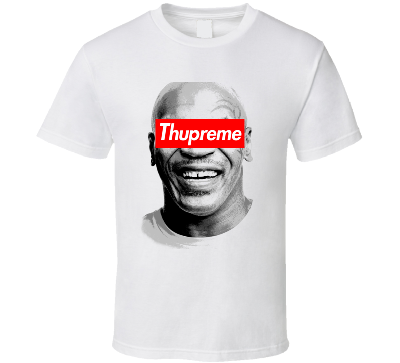 Mike Tyson Thupreme T Shirt