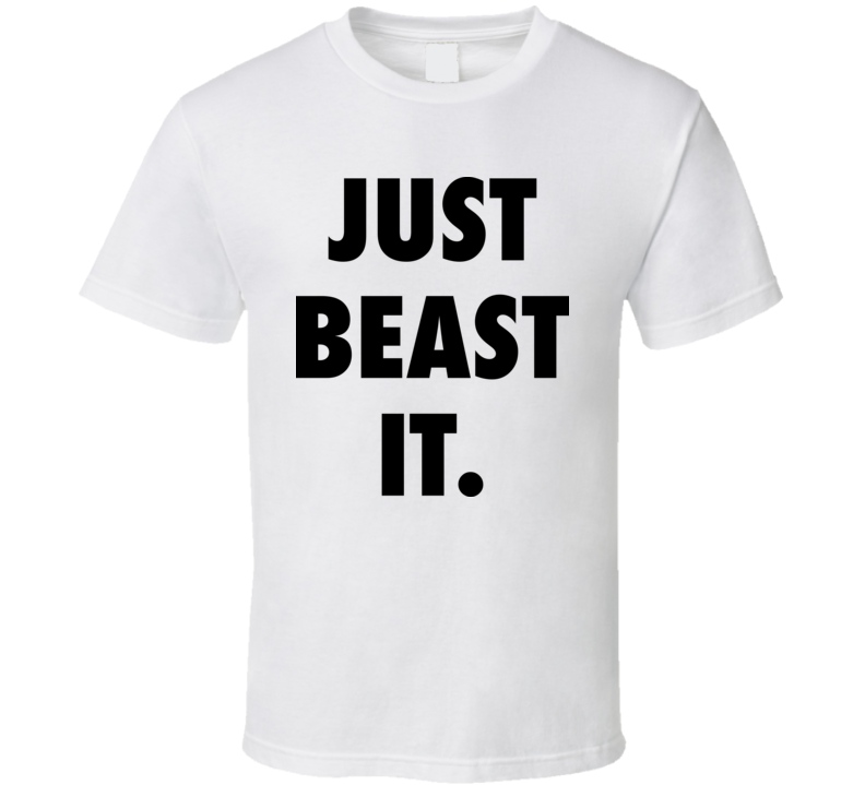 Just Beast It American Ninja Warrior T Shirt