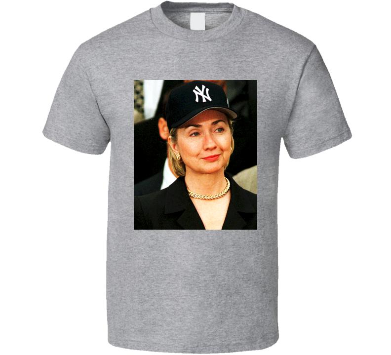 HIllary Clinton New York Yankees Cap T Shirt