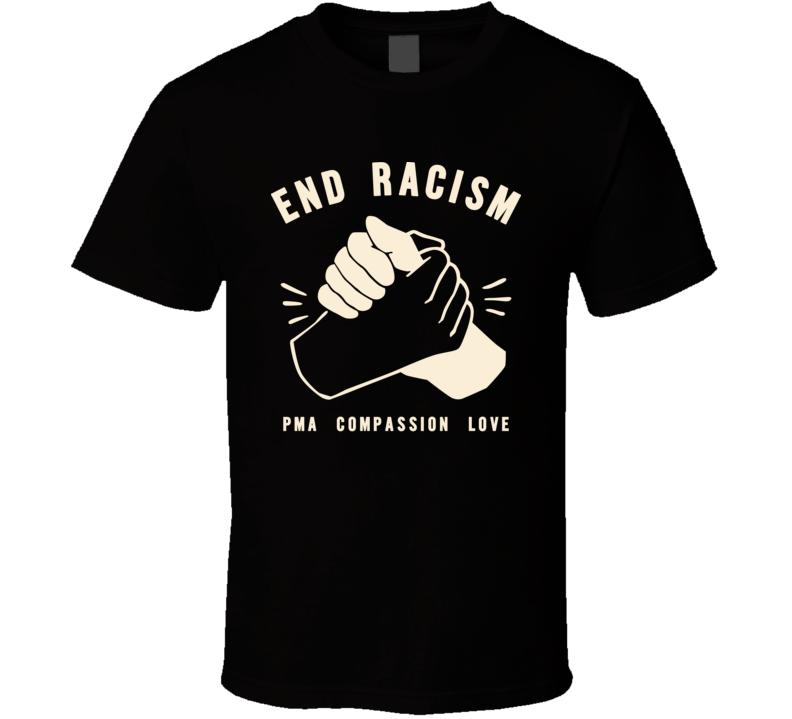 End Racism Black Tees Tee T Shirt