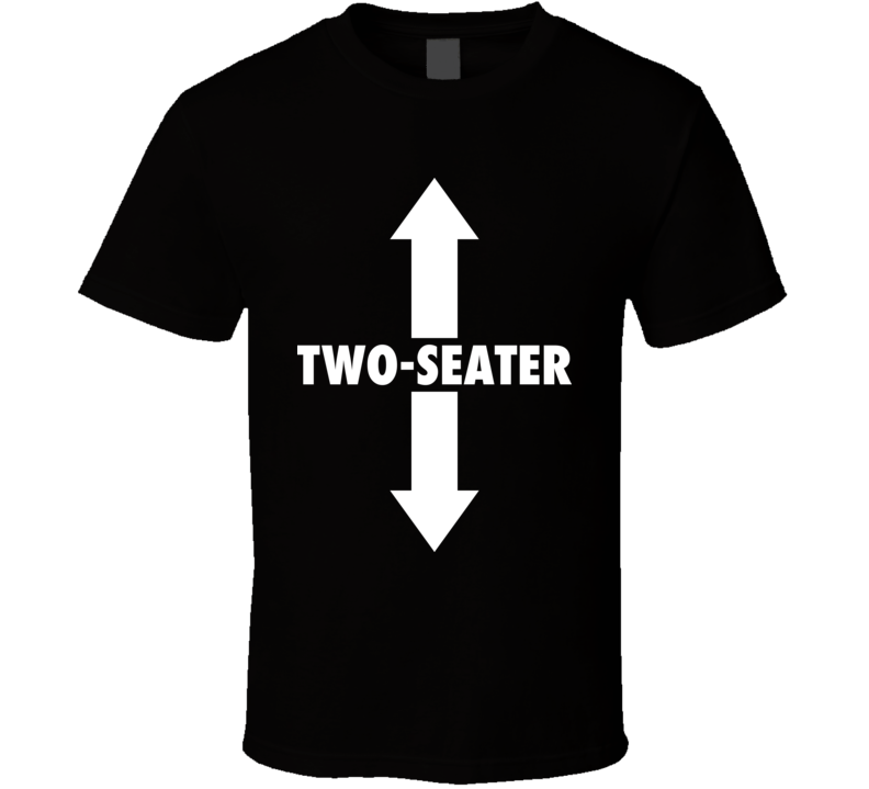 Two Seater Car Enthusiast Funny Crude Black T Shirt