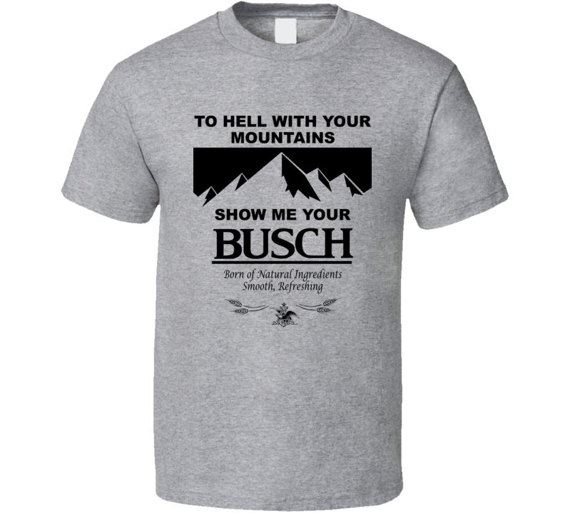 Anheuser Busch Beer Show Me Your Bush Light Color T Shirt