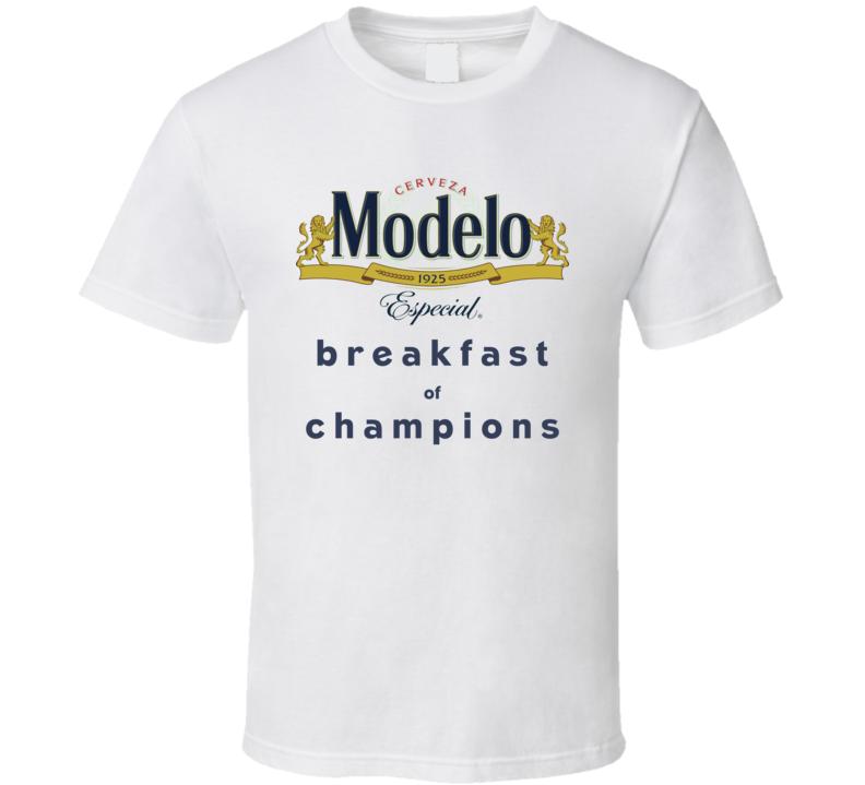 Modelo Especial Breakfast Of Champions Funny Beer Fan T Shirt