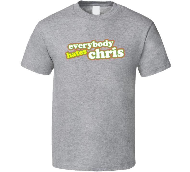 Everybody Hates Chris Title Tv Sitcom Series Fan T Shirt