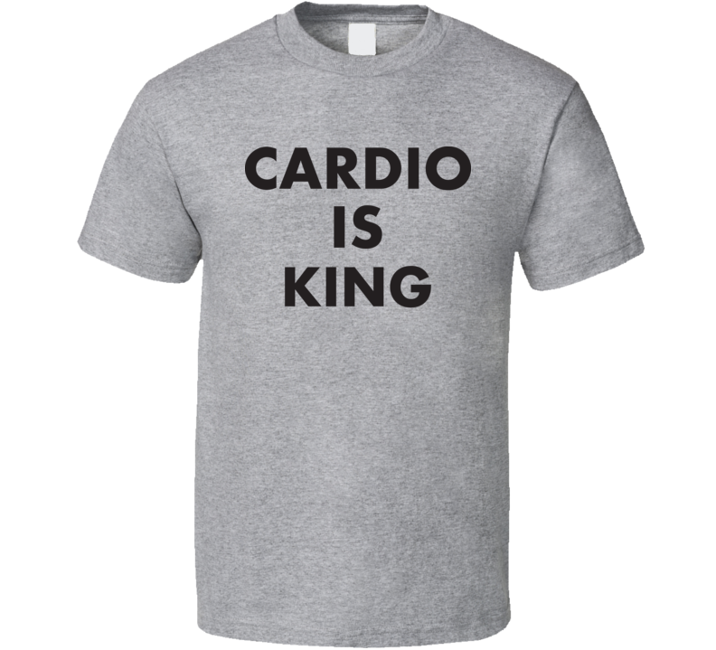 Cardio is King Runners T Shirt