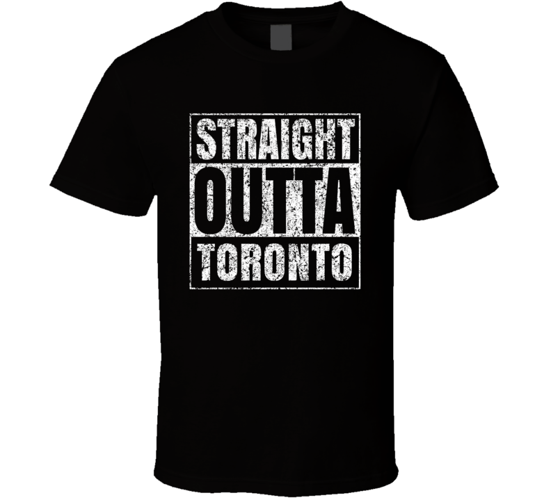 Straight Outta Toronto Distressed Look City Grunge Cool T Shirt