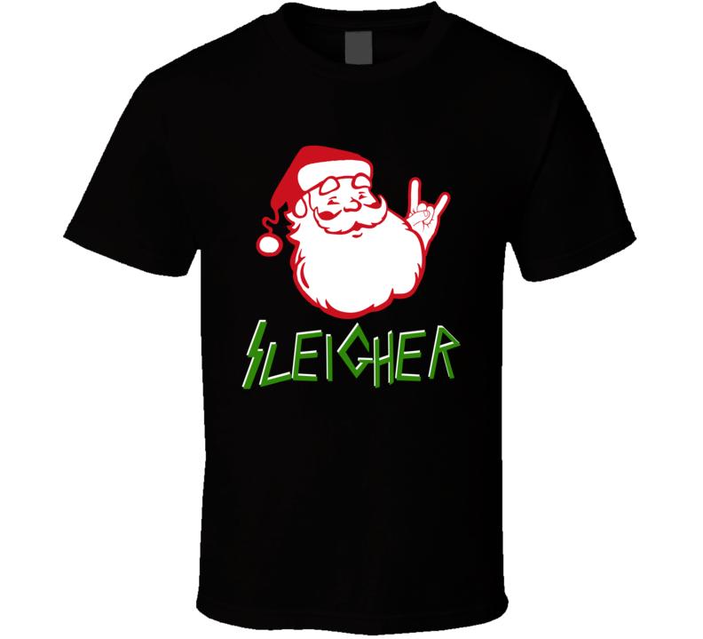 Sleigher Funny Slayer Santa Claus Parody Rocker T Shirt