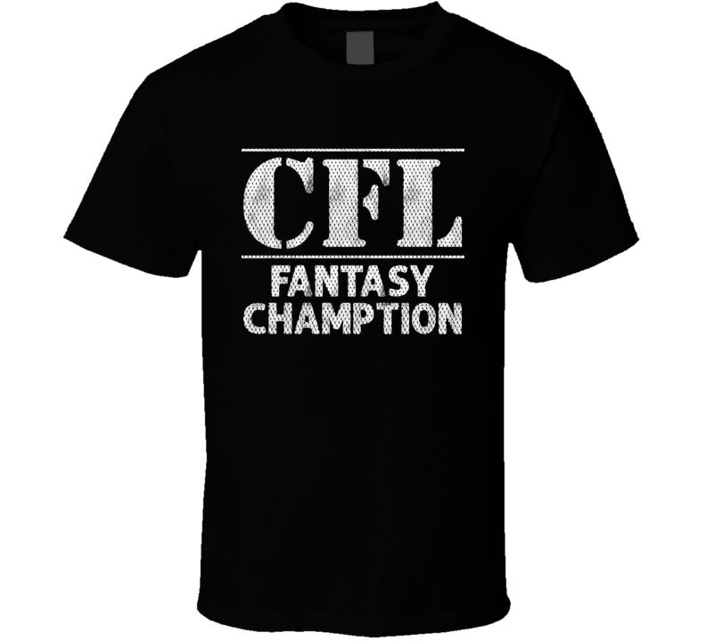 Cfl Fantasy Champion T Shirt
