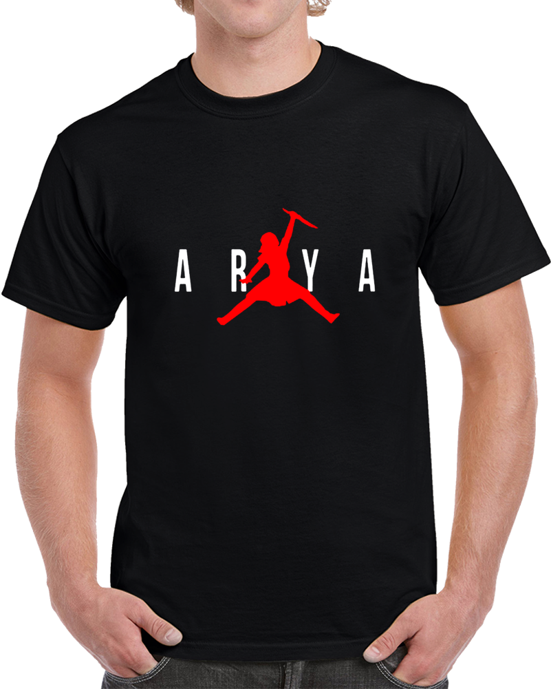 Arya Jordan Air Jordan Game Of Thrones T Shirt