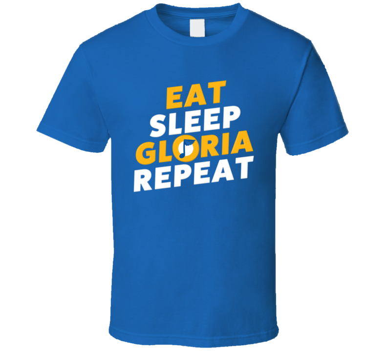 Eat Sleep Gloria Repeat St Louis Hockey Song Cool Fan T Shirt