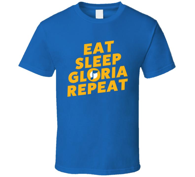 Eat Sleep Gloria Repeat St Louis Hockey Song Fan T Shirt