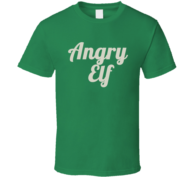 Angry Elf T Shirt Will Farrell Christmas Gift Peter Dinklage Miles Finch
