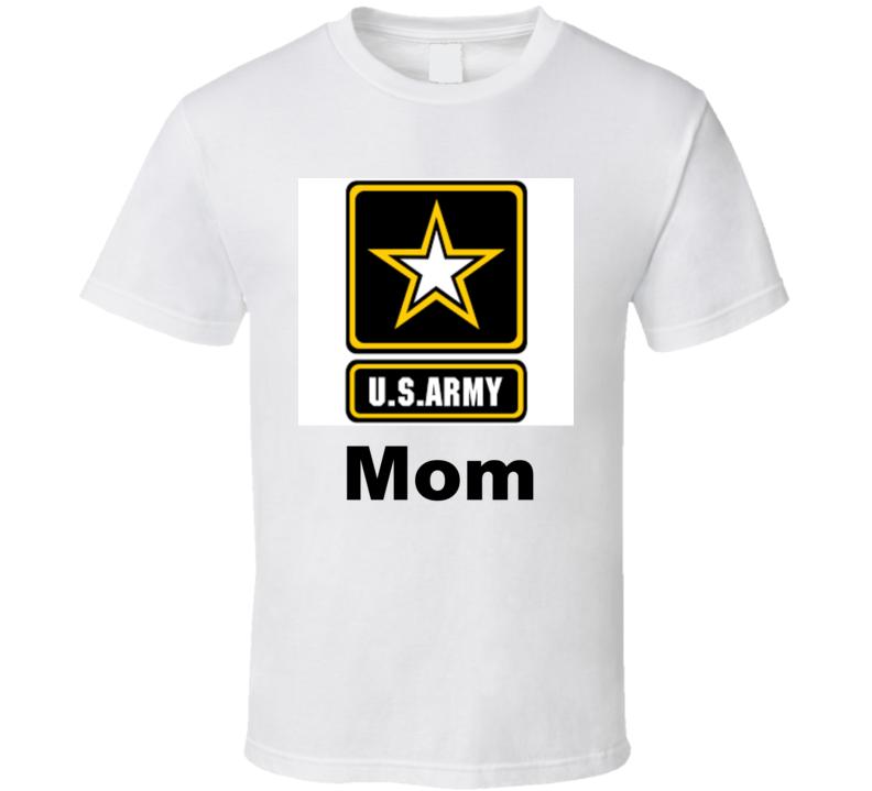 Army Mom T Shirt Military Son Gift Patriotic