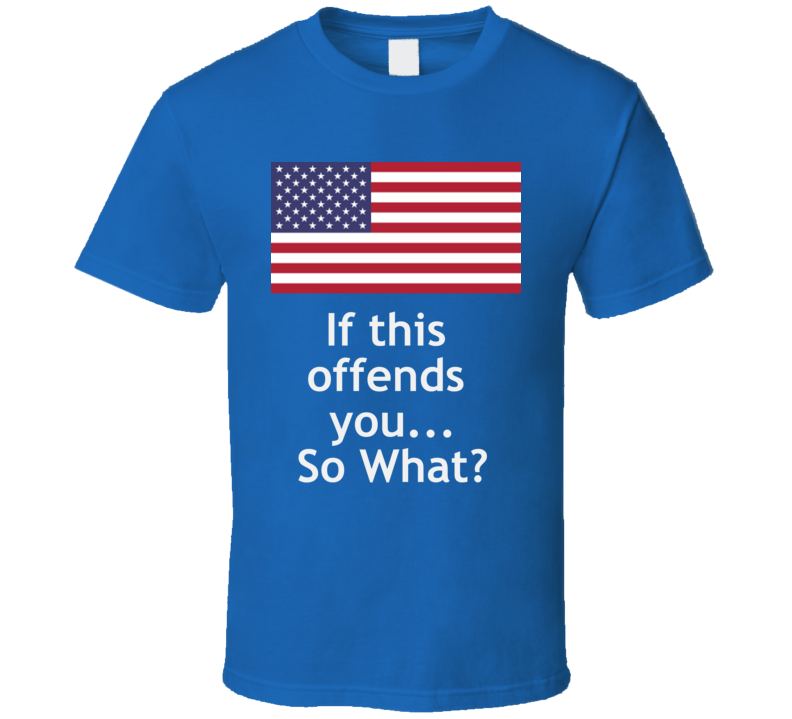 Offensive Flag T Shirt Patriotic Political  Gift Father's Day
