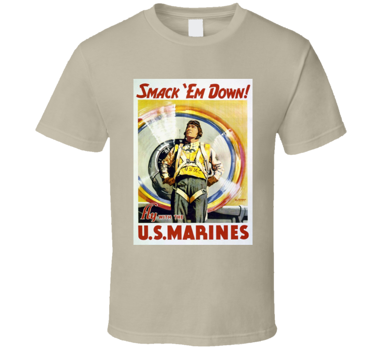 Smack Em Down Marines T Shirt Retro Military Gift Mother's Father's Day