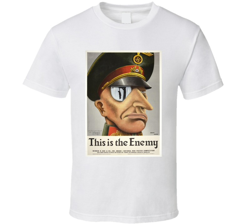 This Is The Enemy WWII  T Shirt Retro Military  Ad Advertising Advertisement Gift