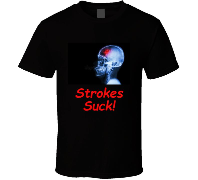 Strokes Suck T Shirt Stroke Neurowellness Gift Funny