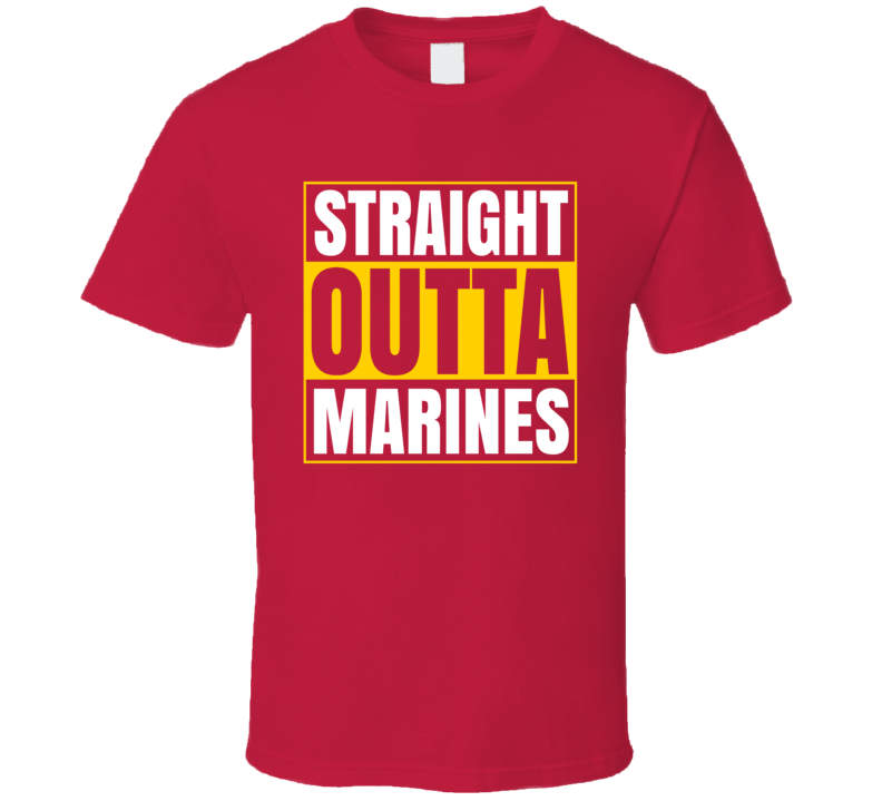 Straight Outta Marines T Shirt Military  Boot Camp Graduation Gift