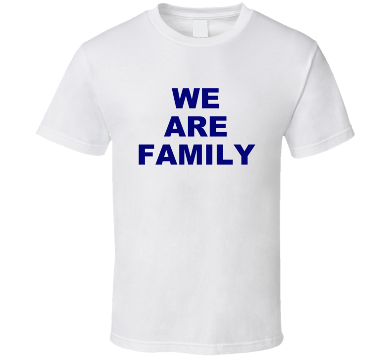 We Are Family T Shirt Simple Plain Gift