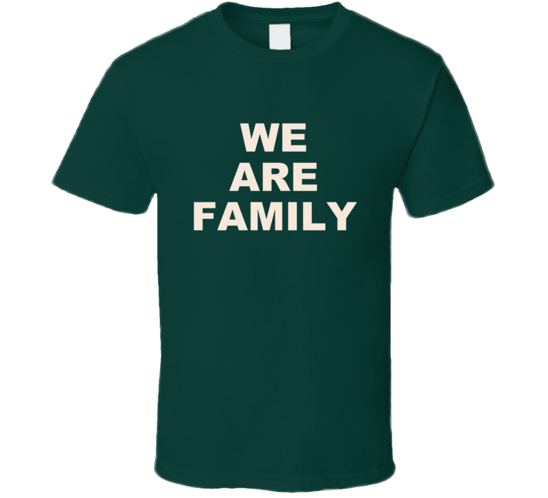 We Are Family White Letters T Shirt Gift Simple