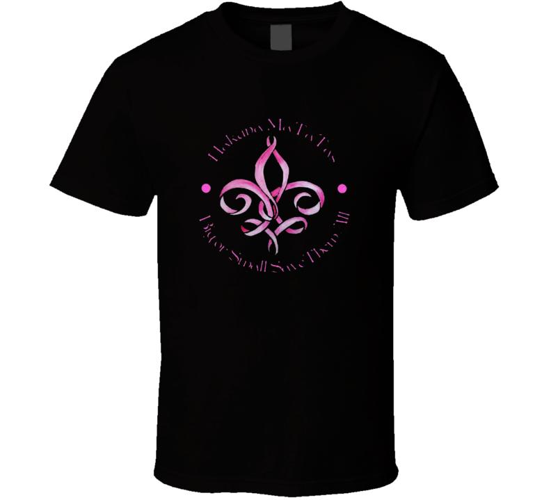 Hakuna Ma Tatas Big Or Small Save Them All  Breast Cancer Awareness T Shirt Gift