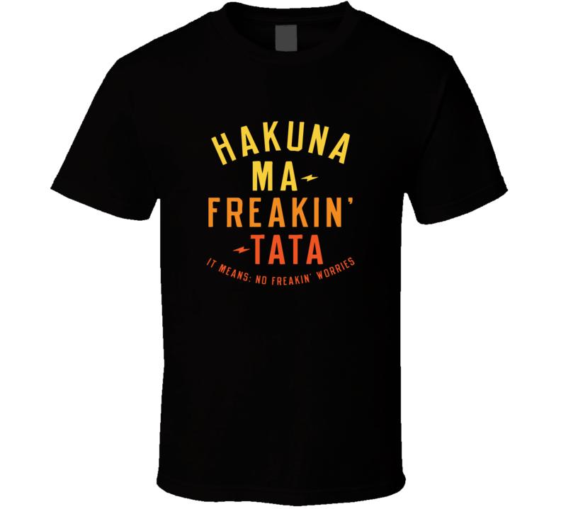 Hakuna Ma Freakin Tata Breast Cancer Awareness T Shirt Gift