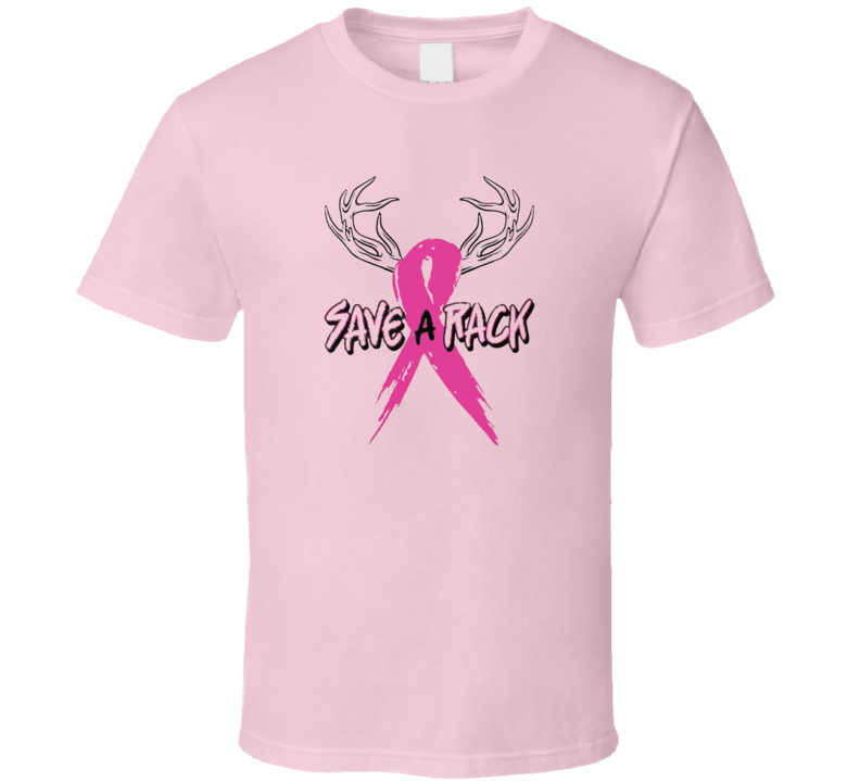 Save A Rack  Antlers Pink Ribbon Breast Cancer Awareness T Shirt Gift