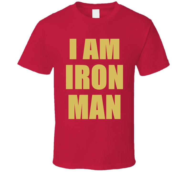 I AM IRON MAN Avengers End Game  T Shirt Gift Ironman Tony Stark 3000 Marvel Superhero Comic