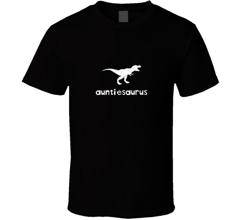 Auntiesaurus T Shirt Aunt Family  Nephew  Auntie Gift Relatives