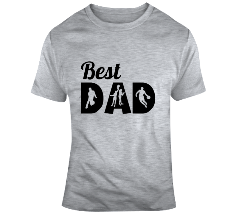 Best Dad Basketball Sports Coach Fathers Day Daddy Son Daughter T Shirt