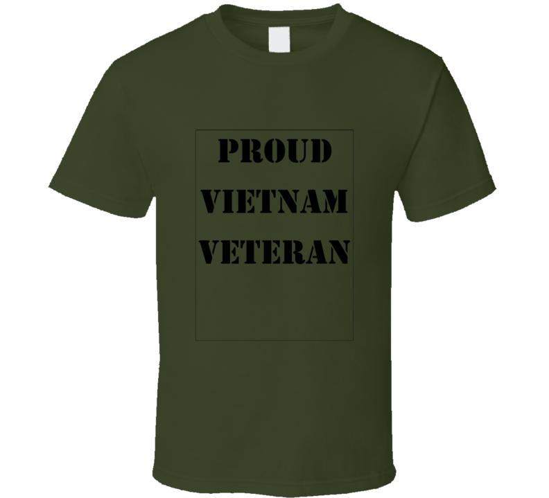 Proud Vietnam Veteran Patriotic Military Tshirt Army Marine Navy Air Force T Shirt
