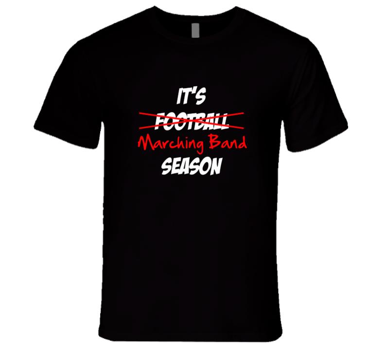 It's Marching Band Season Premium Tshirt  Drumline Guard T Shirt